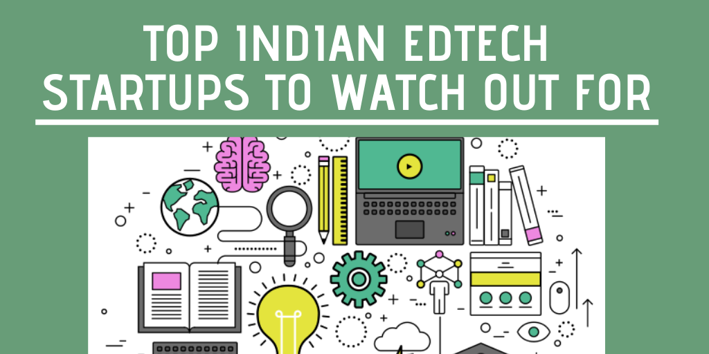 Top 39 Indian Edtech Startups To Watch Out For In 2020 Vidsaga Com