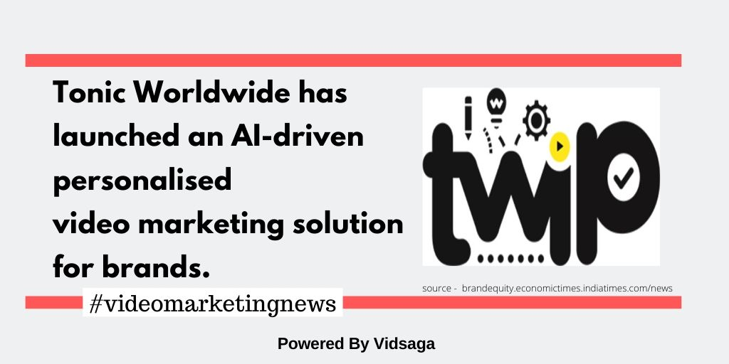 Tonic Worldwide has launched an AI-driven personalised video marketing solution for brands.