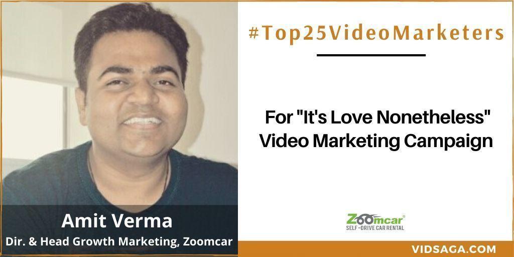 Amit Verma - video marketing disruptor