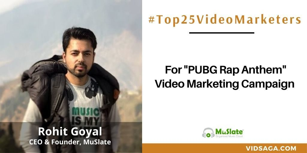 Rohit Goyal - video marketing disruptor