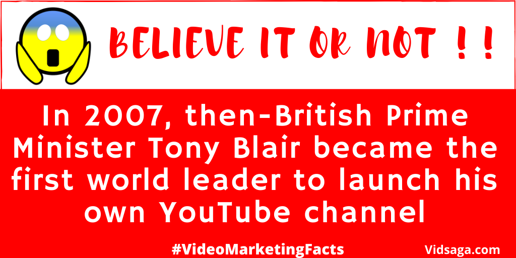 2007 tony blair - first world leader launched own youtube channel