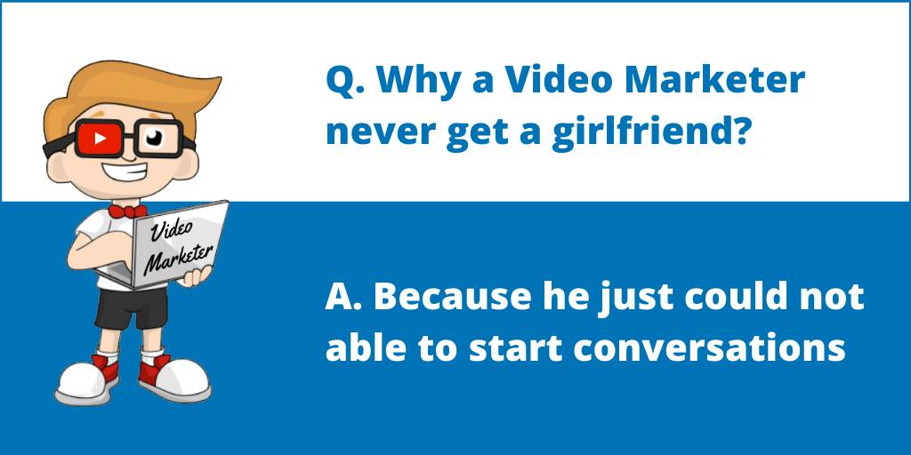 video marketer - girlfriend - conversations
