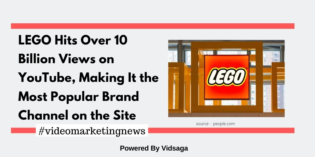 LEGO Hits Over 10 Billion Views on YouTube, Making It the Most Popular Brand Channel on the Site