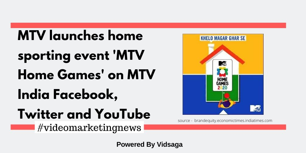 MTV launches home sporting event'MTV Home Games' on MTV India Facebook, Twitter and YouTube