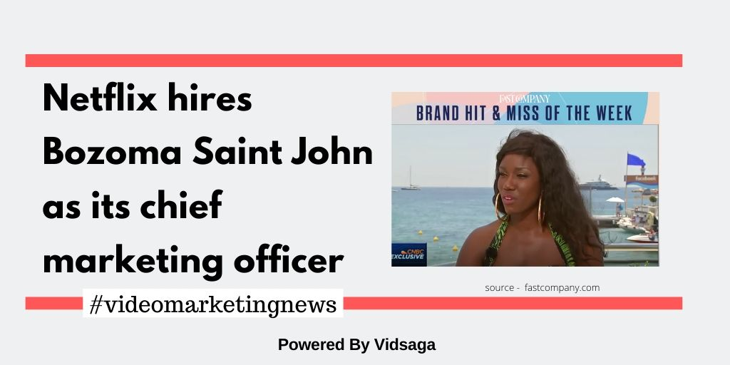 Netflix hires Bozoma Saint John as its chief marketing officer