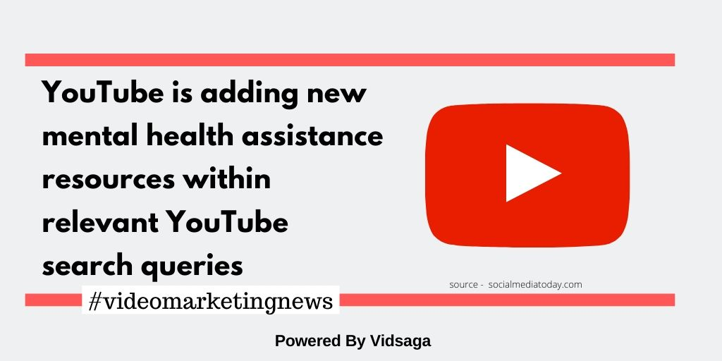YouTube is adding new mental health assistance resources within relevant YouTube search queries