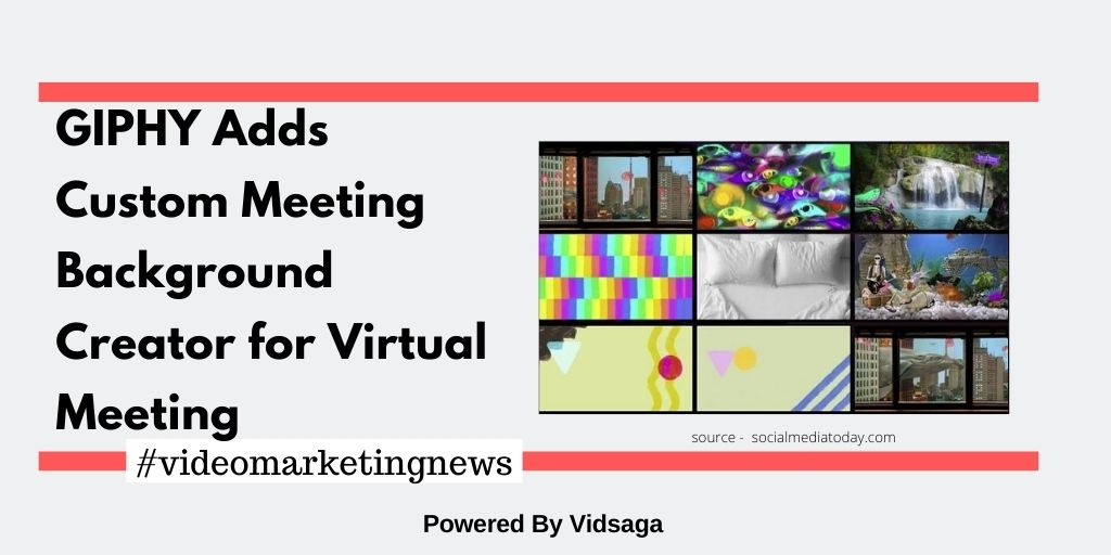 GIPHY Adds Custom Meeting Background Creator for Virtual Meeting