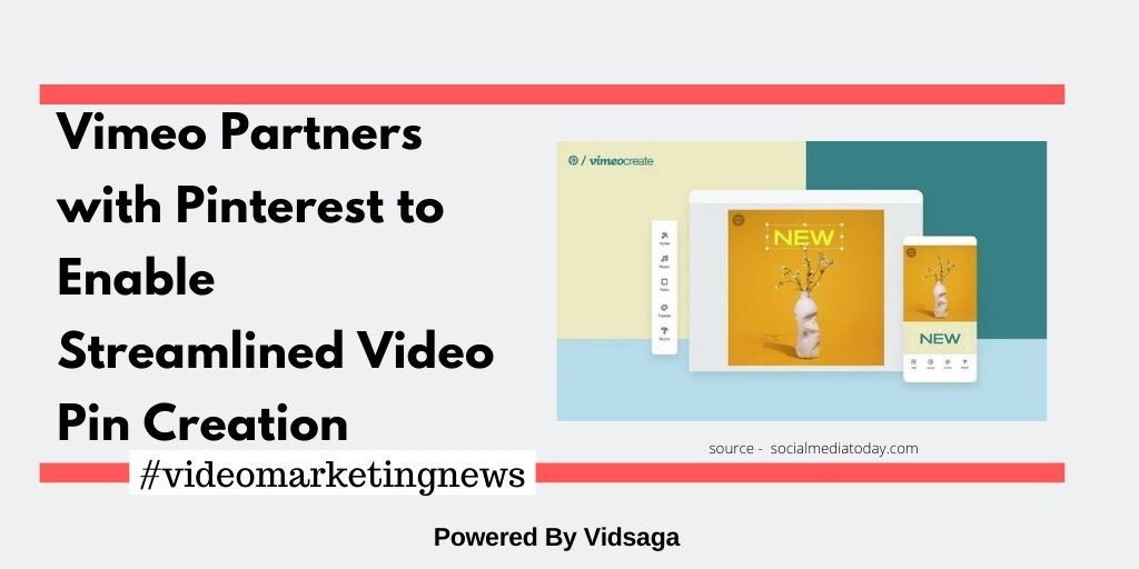 Vimeo Partners with Pinterest to Enable Streamlined Video Pin Creation
