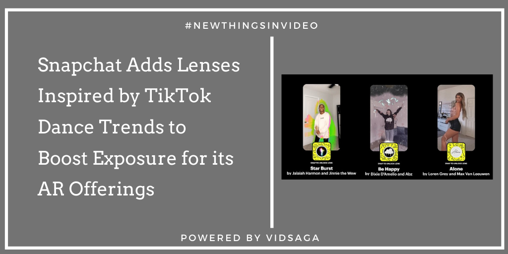 Snapchat Adds Lenses Inspired by TikTok Dance Trends to Boost Exposure for its AR Offerings