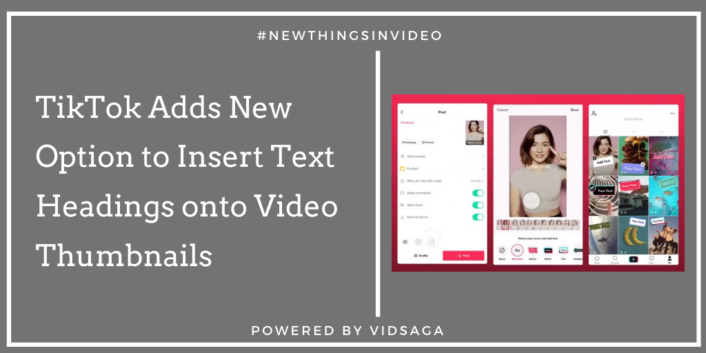 TikTok Adds New Option to Insert Text Headings onto Video Thumbnails