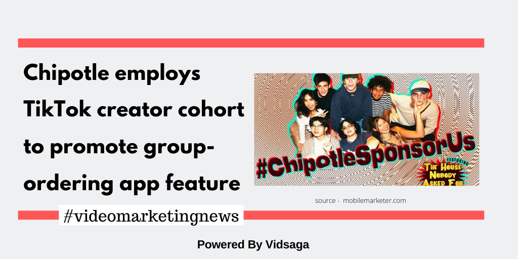 Chipotle employs TikTok creator cohort to promote group-ordering app feature