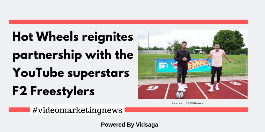 Hot Wheels reignites partnership with the Toutube superstars F2 Freestylers