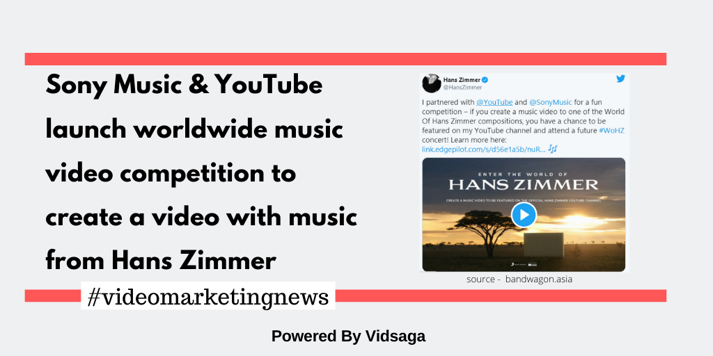 Sony Music & YouTube launch worldwide music video competition to create a video with music from Hans Zimmer