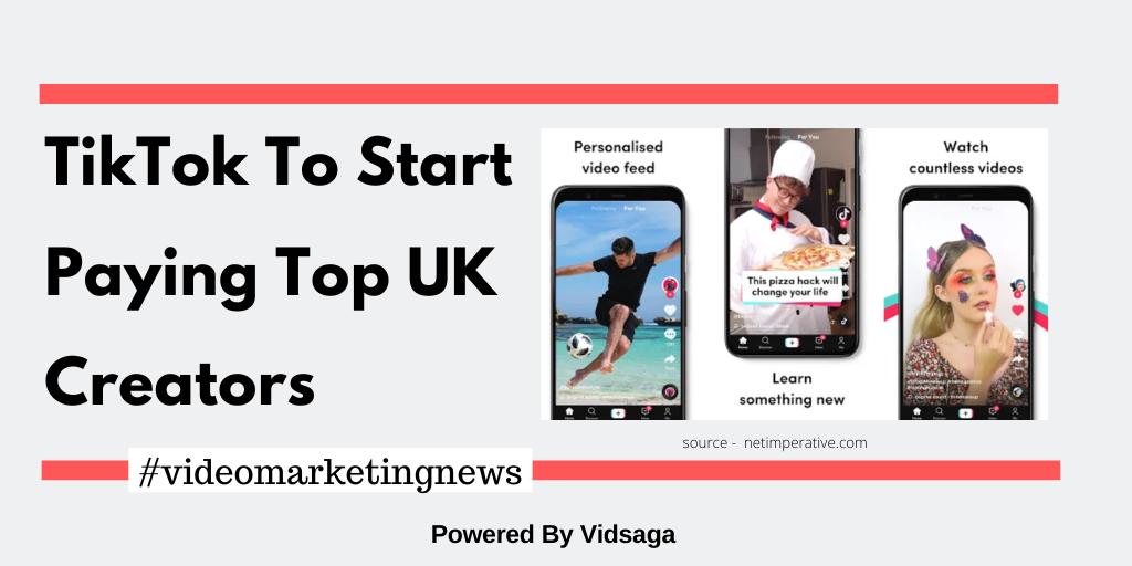 TikTok To Start Paying Top UK Creators