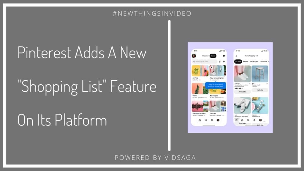 Pinterest adds new shopping list feature on its platform