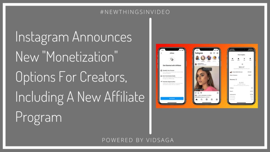 Instagram announce monetization for new affiliate program
