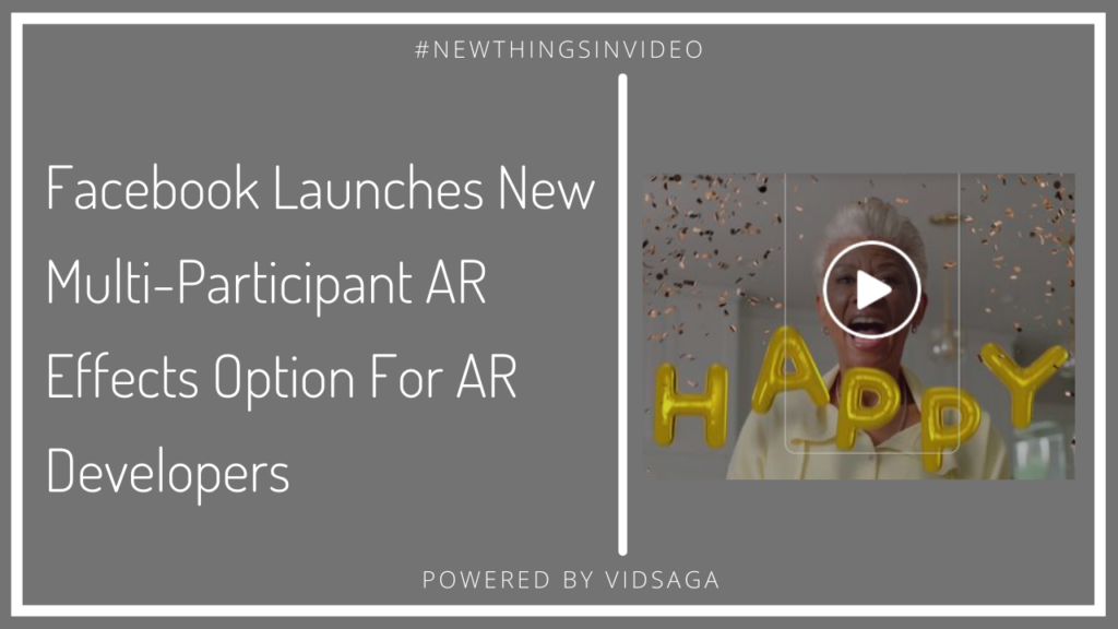 Facebook launches new multi-participant AR effect for AR developers