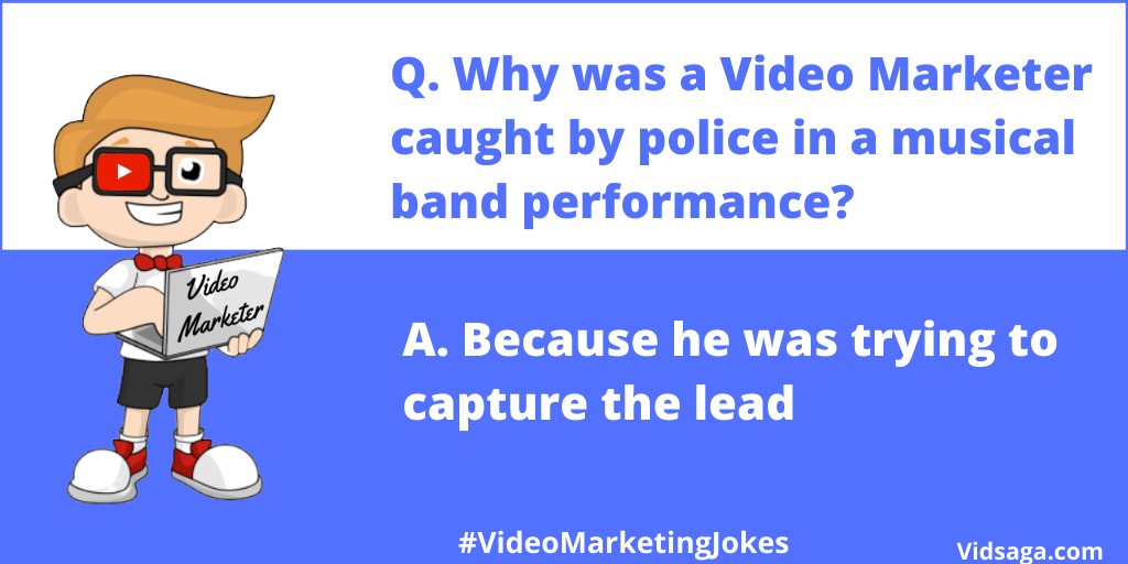 video marketing joke - video marketer - caught by police - musical band performance
